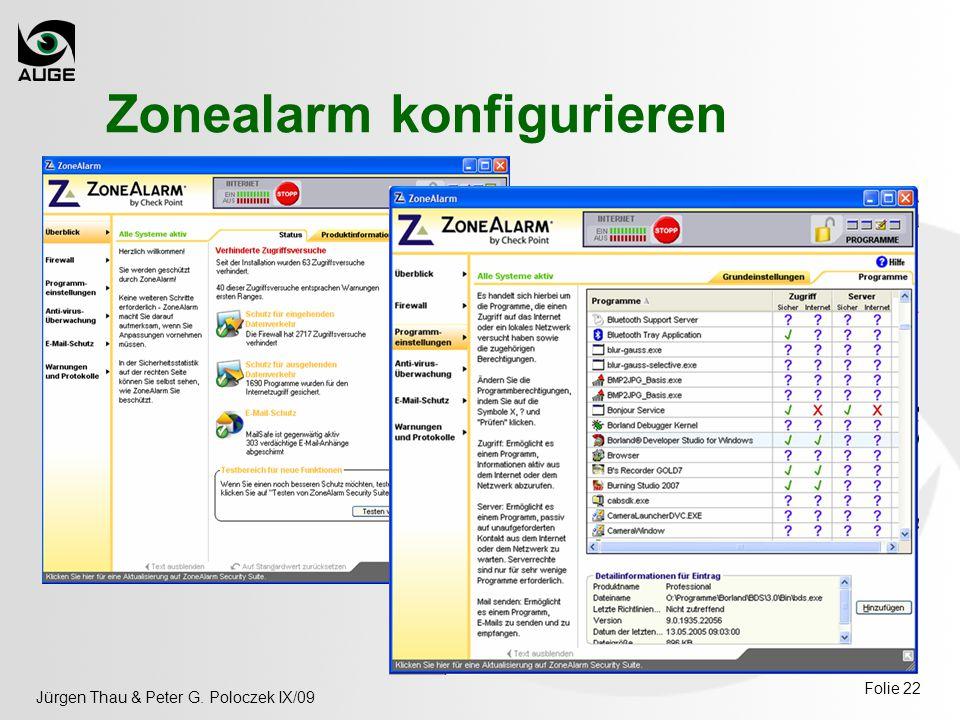 Jürgen Thau & Peter G. Poloczek IX/09 Folie 22 Zonealarm konfigurieren