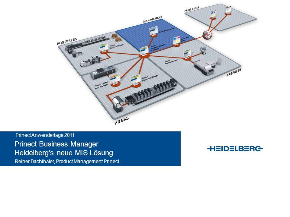 Prinect Business Manager - Heidelberg's performance MIS solution © Heidelberger Druckmaschinen AG Optimale Einführung des Prinect Business Managers Auf Kunden optimierte Installation.