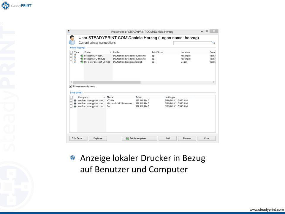 Anzeige lokaler Drucker in Bezug auf Benutzer und Computer