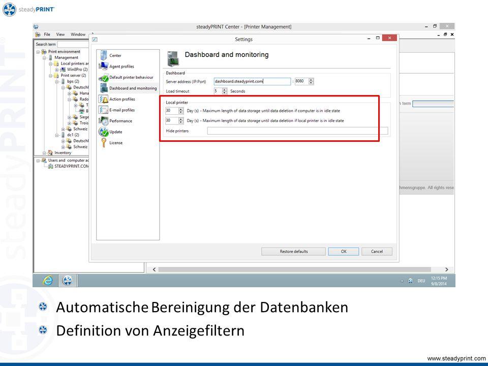 Automatische Bereinigung der Datenbanken Definition von Anzeigefiltern
