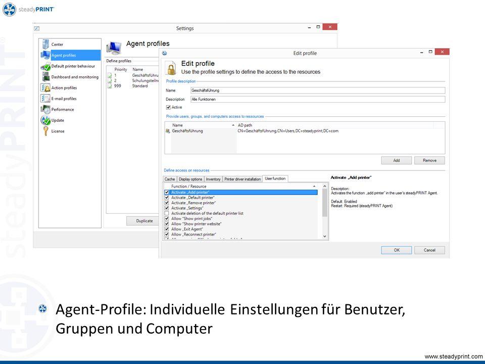 Agent-Profile: Individuelle Einstellungen für Benutzer, Gruppen und Computer