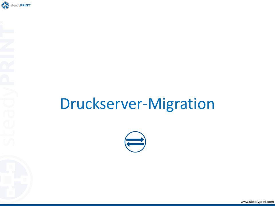 Druckserver-Migration