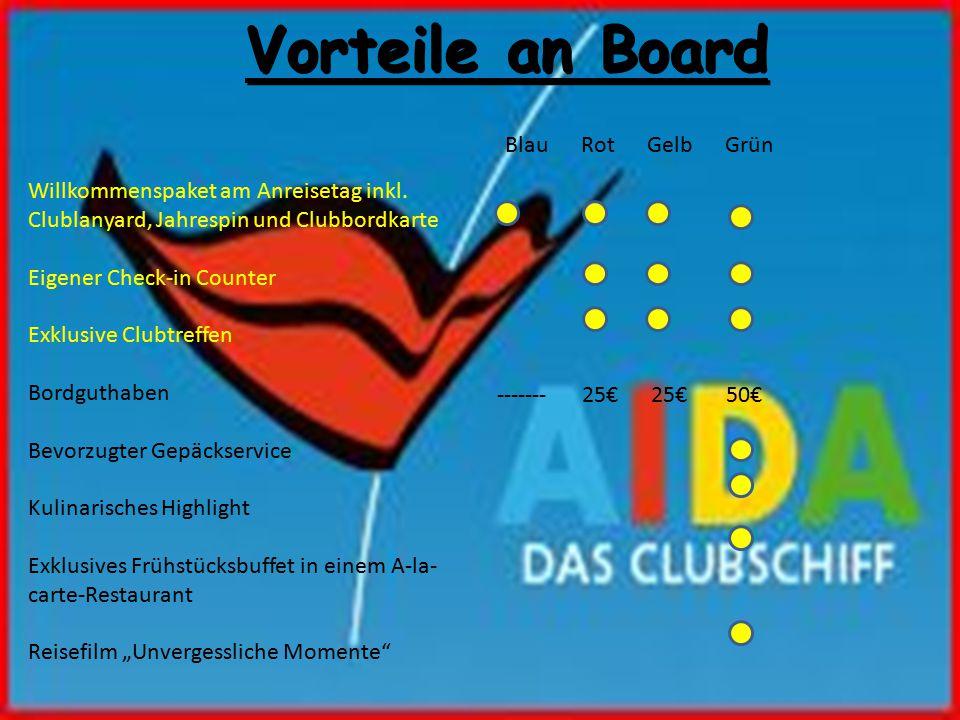 Vorteile an Board Willkommenspaket am Anreisetag inkl.
