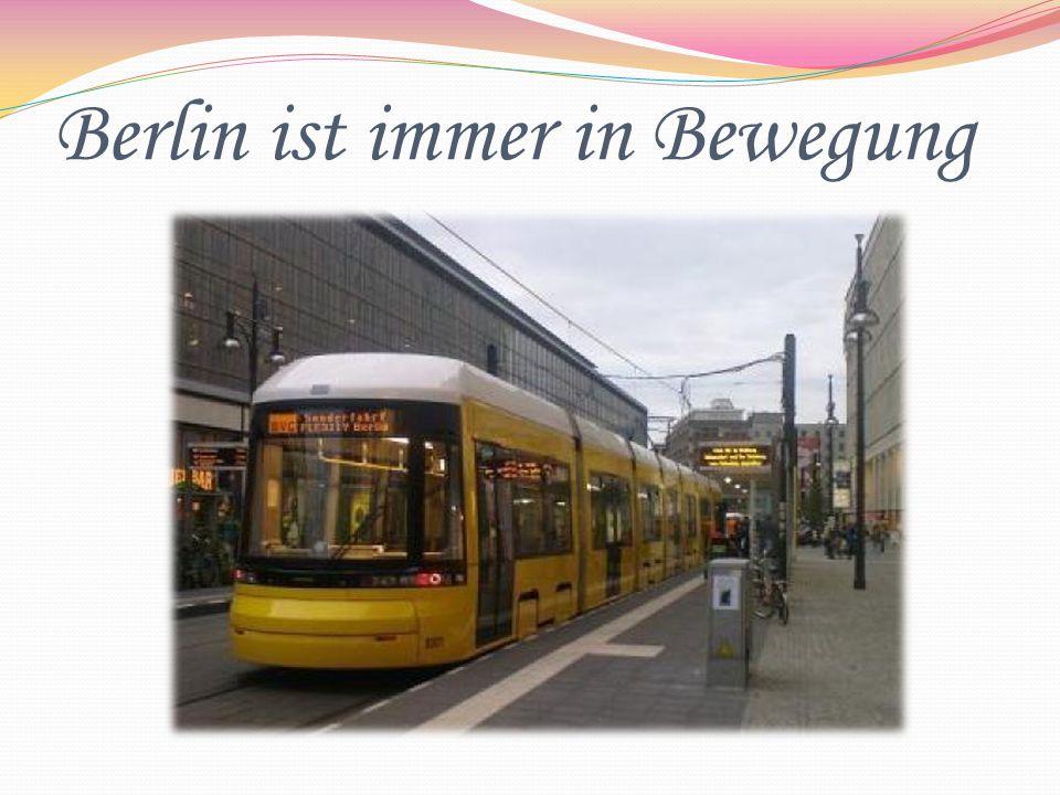 Berlin ist immer in Bewegung