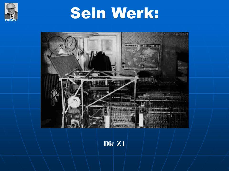 1910-1995 Sein Werk: Die Z1