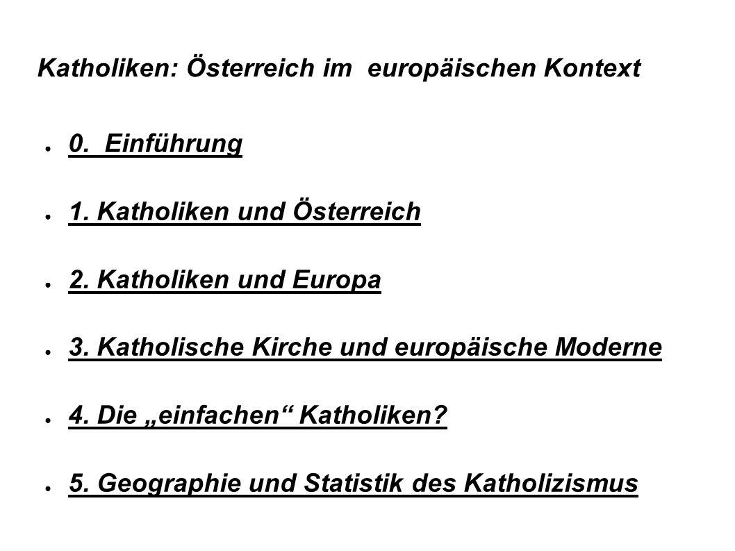 Katholiken: Österreich im europäischen Kontext ● 0.