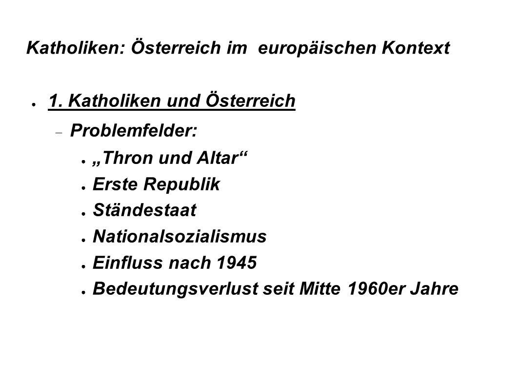 Katholiken: Österreich im europäischen Kontext ● 1.