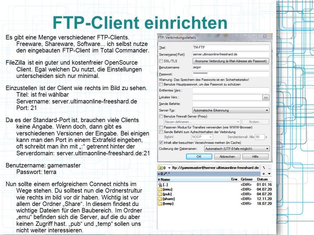 FTP-Client einrichten Es gibt eine Menge verschiedener FTP-Clients.