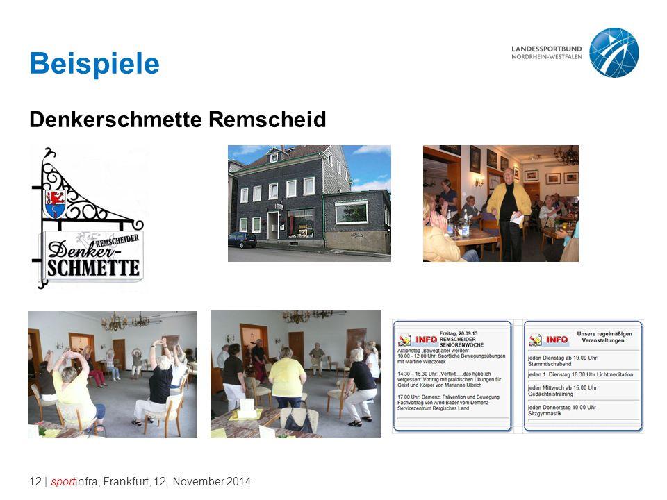 12 | sportinfra, Frankfurt, 12. November 2014 Beispiele Denkerschmette Remscheid