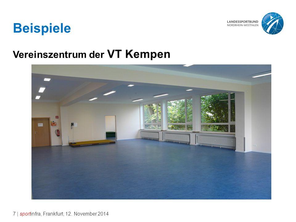 7 | sportinfra, Frankfurt, 12. November 2014 Beispiele Vereinszentrum der VT Kempen