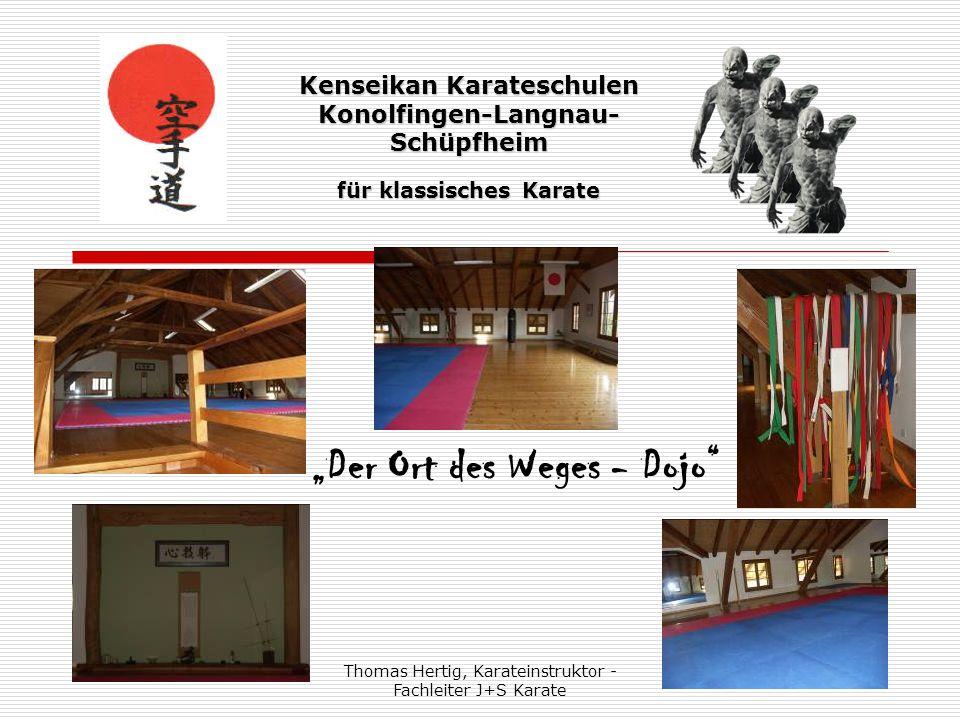 """Thomas Hertig, Karateinstruktor - Fachleiter J+S Karate 2 Kenseikan Karateschulen Konolfingen-Langnau- Schüpfheim für klassisches Karate """"Der Ort des"""