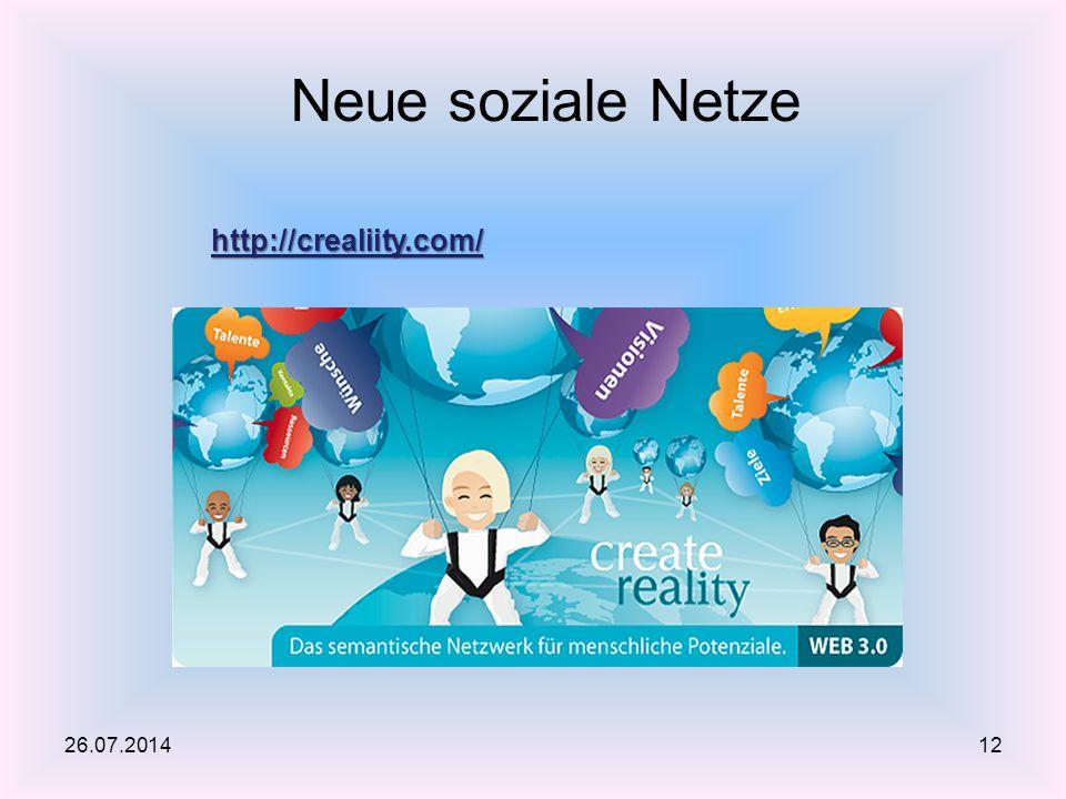 26.07.2014 Neue soziale Netze 12 http://crealiity.com/