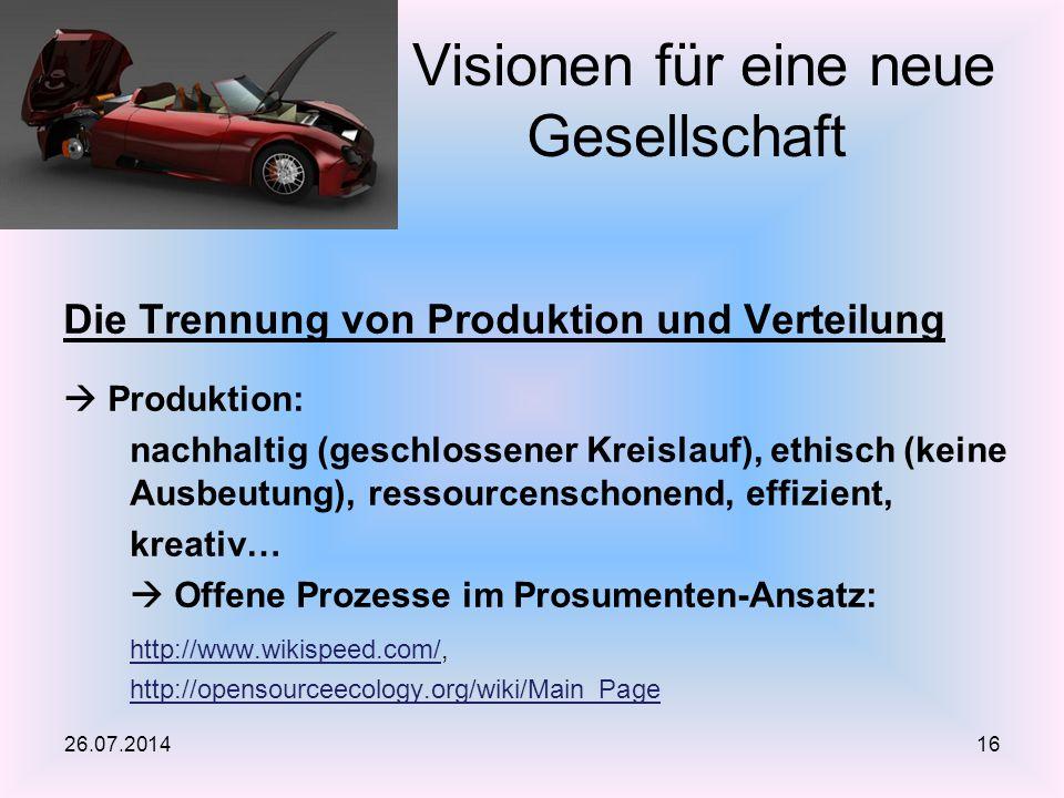 Die Trennung von Produktion und Verteilung  Produktion: nachhaltig (geschlossener Kreislauf), ethisch (keine Ausbeutung), ressourcenschonend, effizie