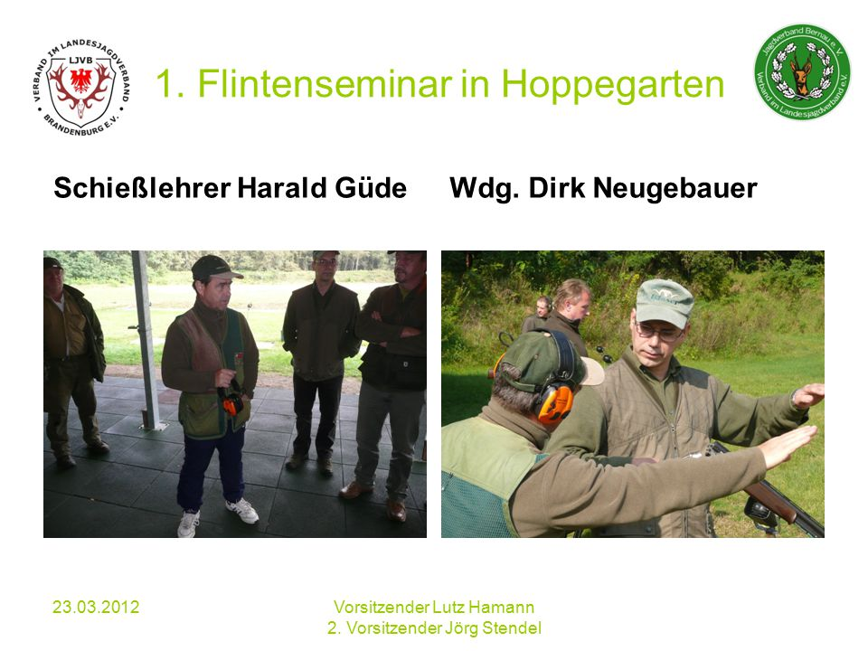1. Flintenseminar in Hoppegarten Schießlehrer Harald GüdeWdg.