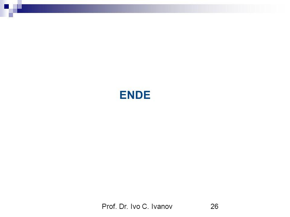 Prof. Dr. Ivo C. Ivanov26 ENDE