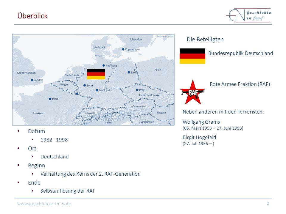 www.geschichte-in-5.de Überblick Datum 1982 - 1998 Ort Deutschland Beginn Verhaftung des Kerns der 2. RAF-Generation Ende Selbstauflösung der RAF 2 Di