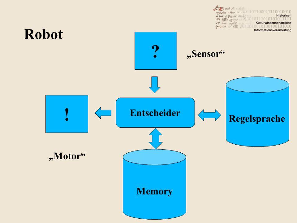 "Robot Entscheider Regelsprache Memory ! ? ""Sensor ""Motor"