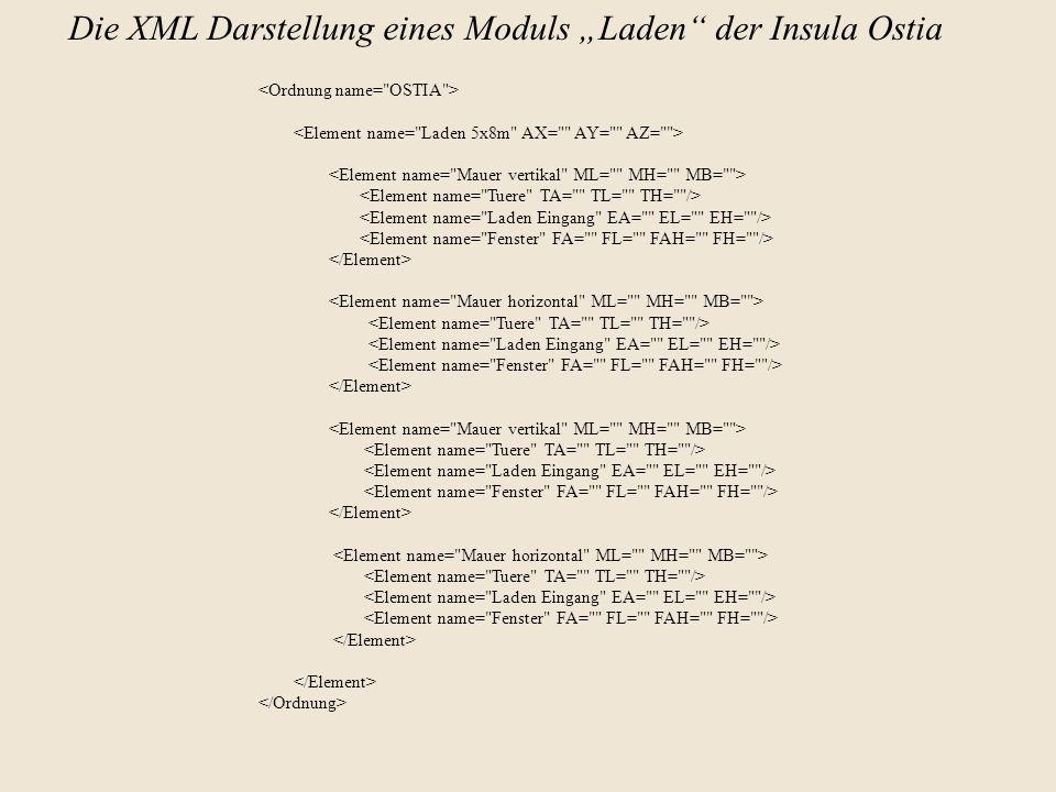 """Die XML Darstellung eines Moduls """"Laden der Insula Ostia"""