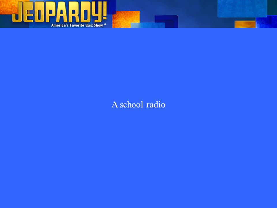 A school radio