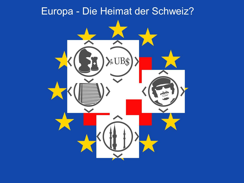 Europa - Die Heimat der Schweiz?