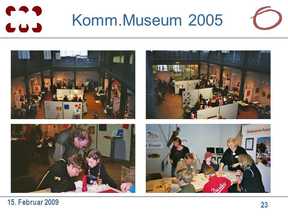 23 15. Februar 2009 Komm.Museum 2005