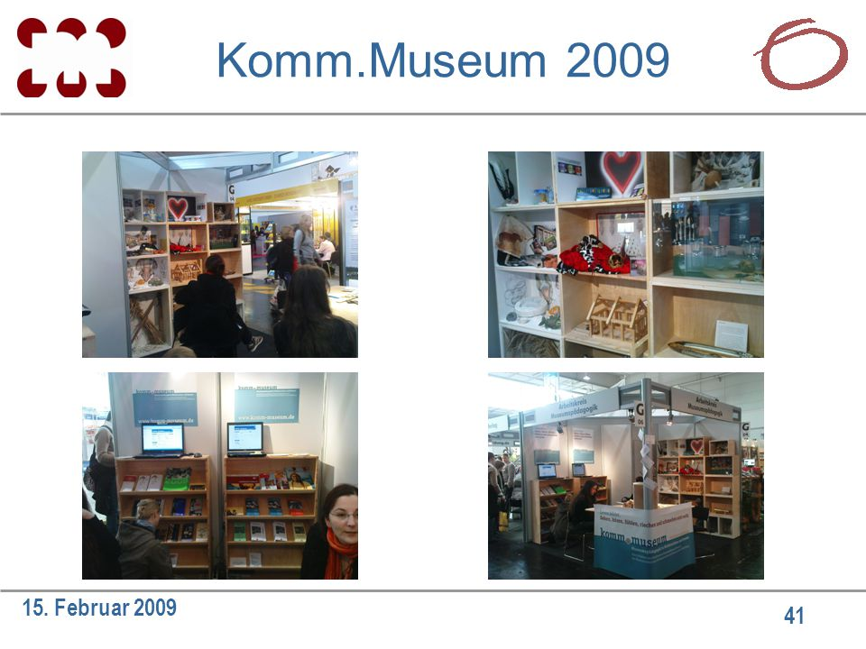 41 15. Februar 2009 Komm.Museum 2009