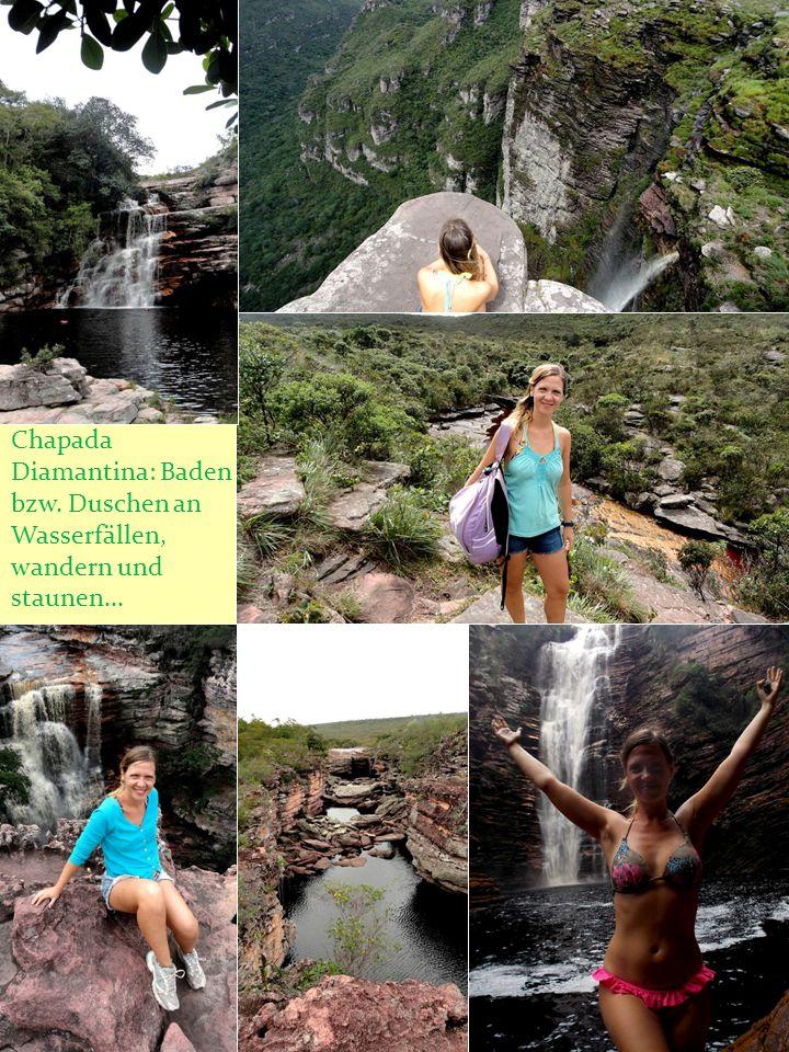 Chapada Diamantina: Baden bzw. Duschen an Wasserfällen, wandern und staunen...