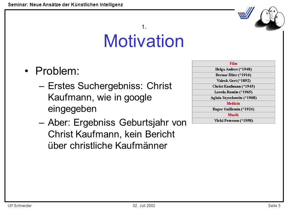 Seminar: Neue Ansätze der Künstlichen Intelligenz Seite 5Ulf Schneider02.
