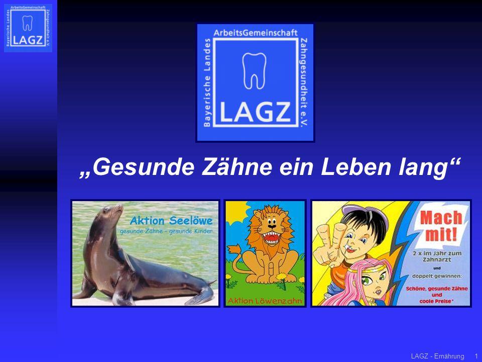 """LAGZ - Ernährung1 """"Gesunde Zähne ein Leben lang"""""""