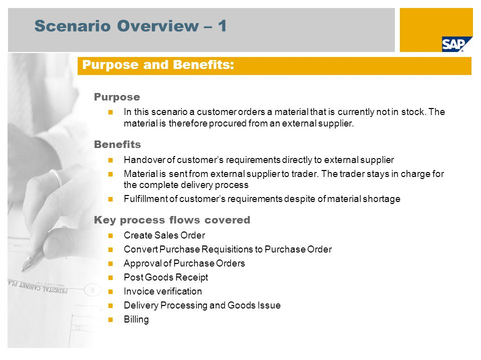 Scenario Overview – 1 Purpose In this scenario a customer orders a material that is currently not in stock.