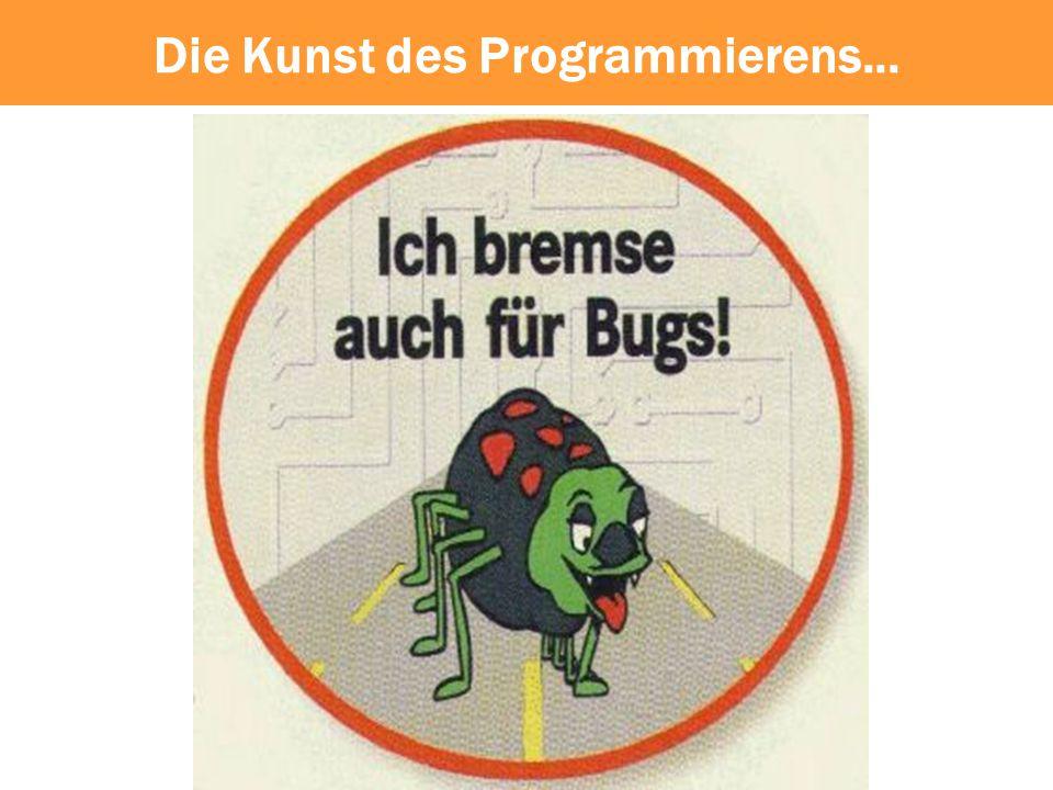 Die Kunst des Programmierens...