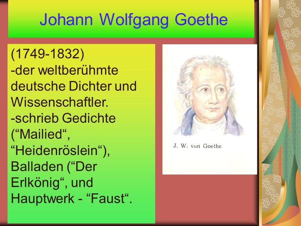 Johann Wolfgang Goethe (1749-1832) -der weltberühmte deutsche Dichter und Wissenschaftler.