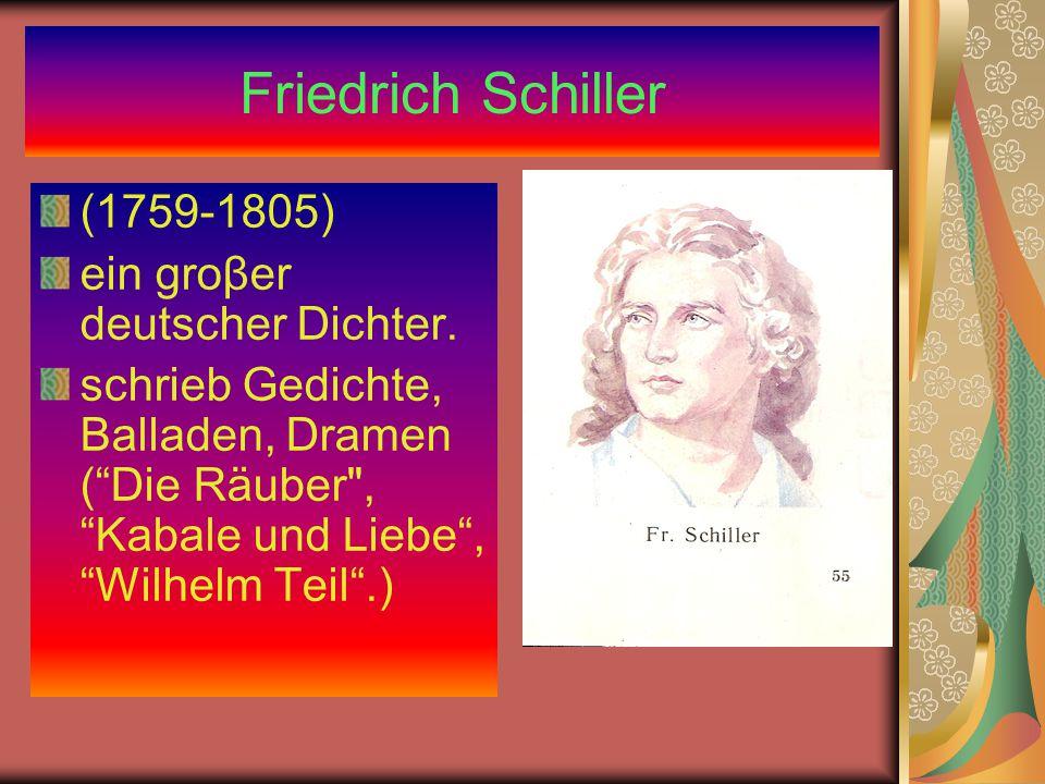 Friedrich Schiller (1759-1805) ein groβer deutscher Dichter.