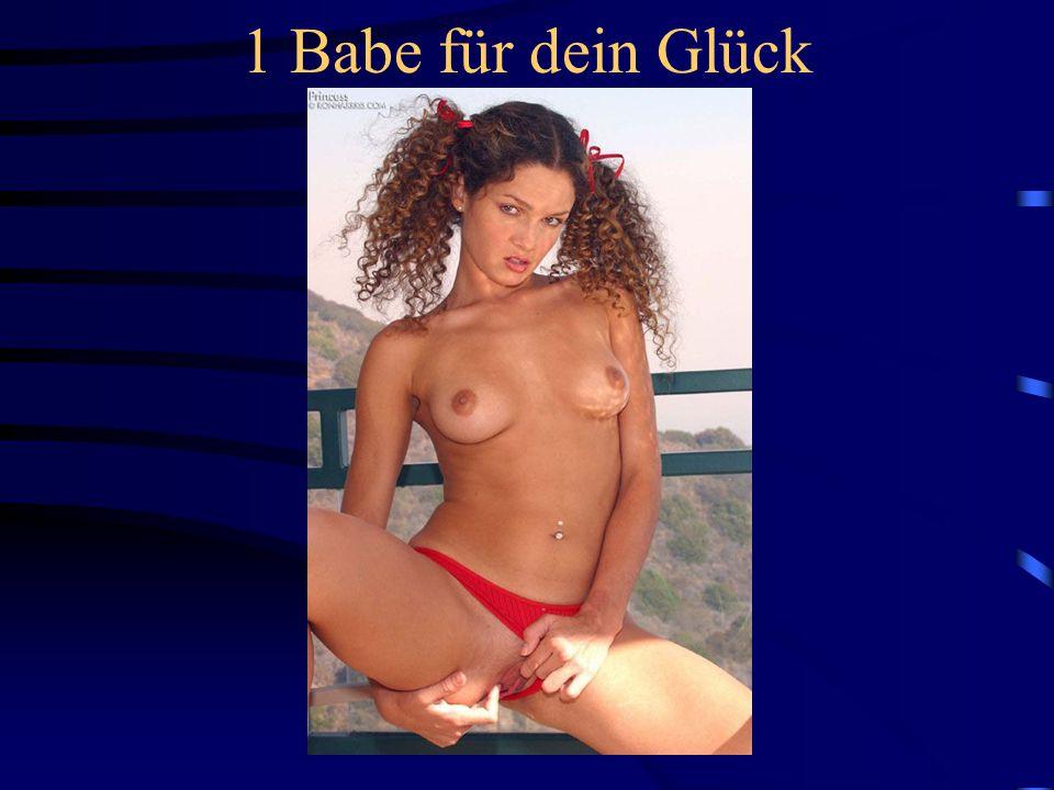 1 Babe für deine Liebe