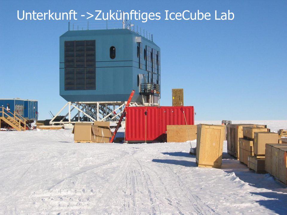 DESY Engineering Day, 2013-04 4/3/2015K.-H. Sulanke, DESY Zeuthen33 Unterkunft ->Zukünftiges IceCube Lab