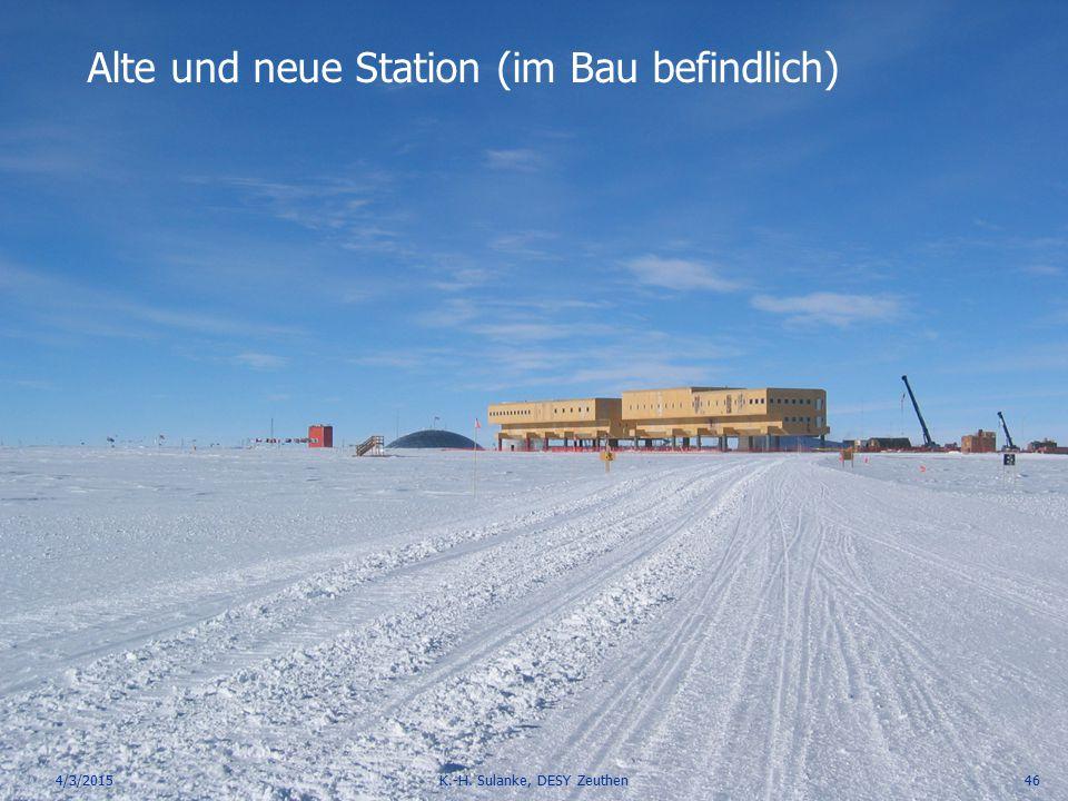 DESY Engineering Day, 2013-04 4/3/2015K.-H. Sulanke, DESY Zeuthen46 Alte und neue Station (im Bau befindlich)