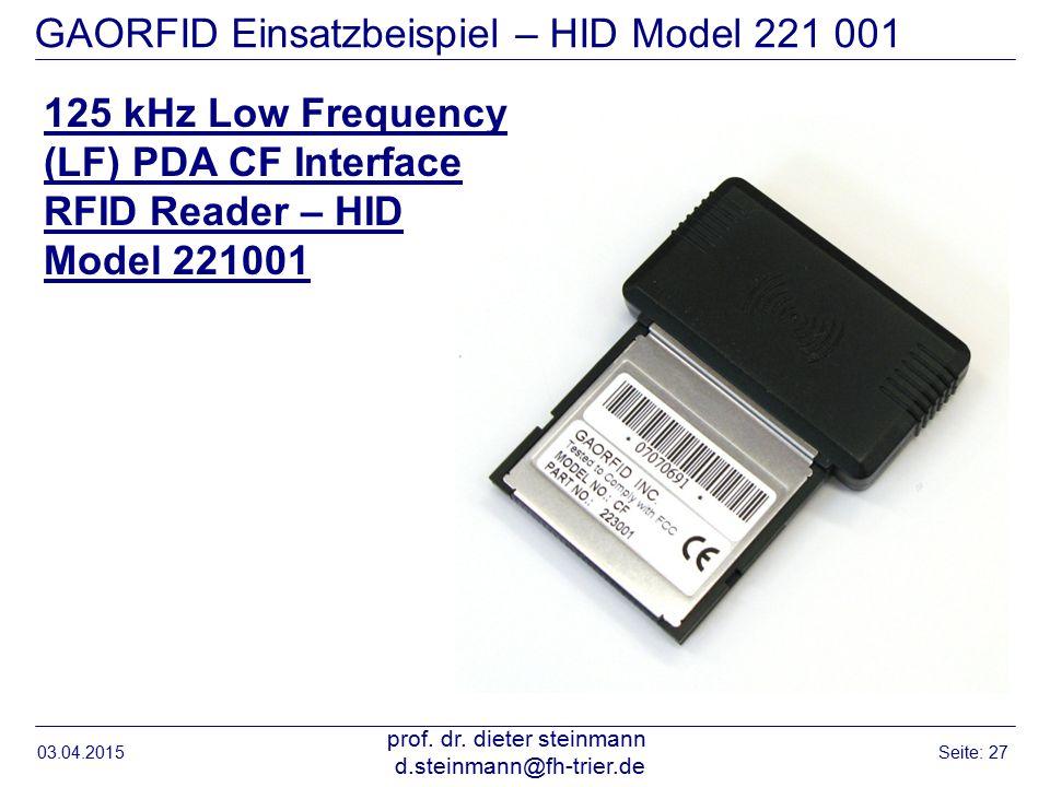 GAORFID Einsatzbeispiel – HID Model 221 001 03.04.2015 prof.