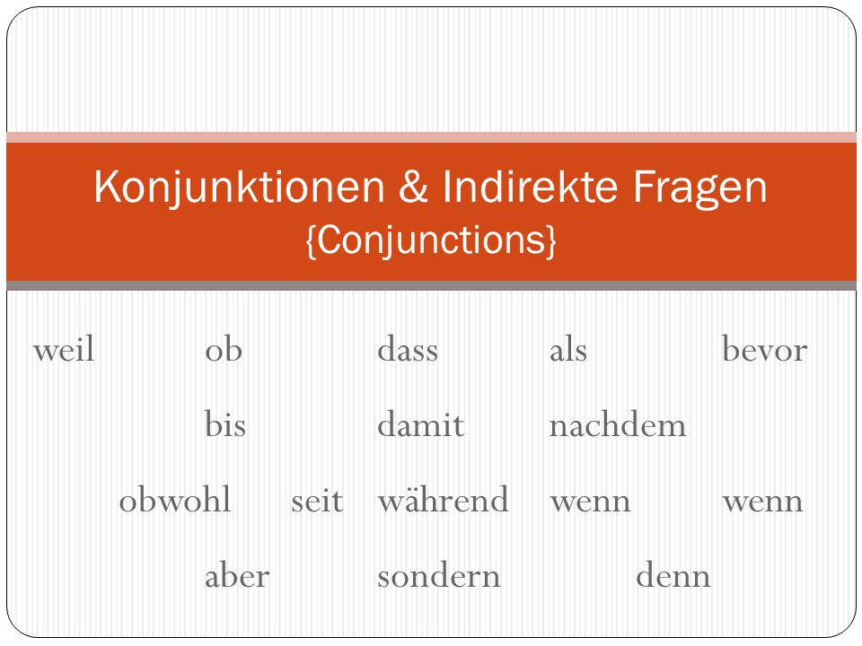 Dienstag, 18.November 2014 Learning Target: I can explain what a conjunction is and its usage.