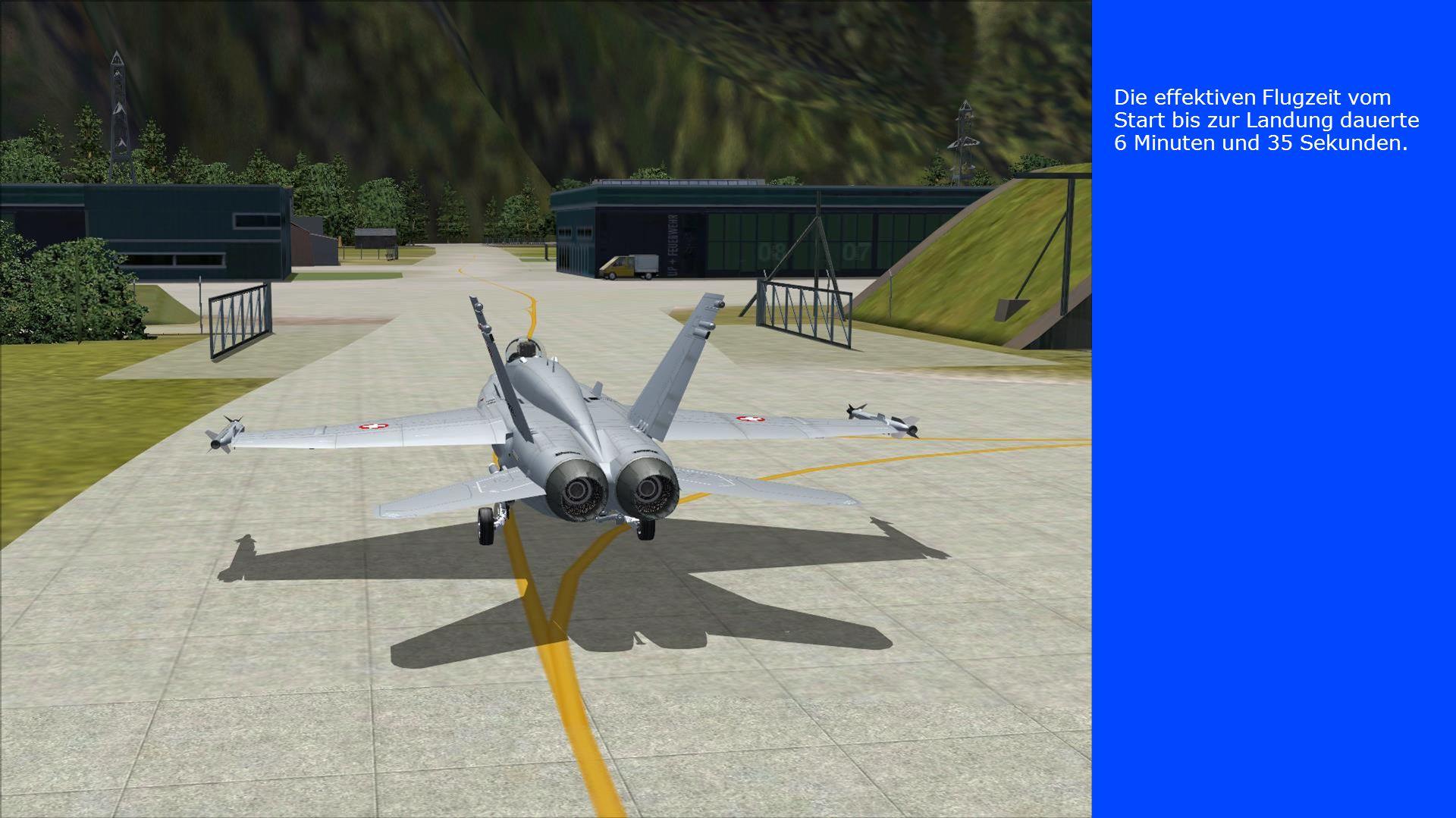 Die effektiven Flugzeit vom Start bis zur Landung dauerte 6 Minuten und 35 Sekunden.
