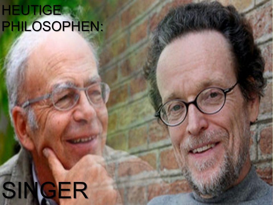 HEUTIGE PHILOSOPHEN: SINGER POGGE