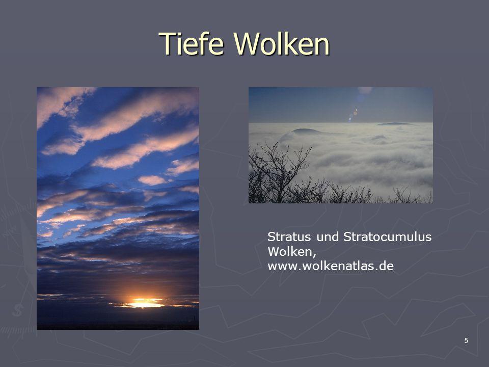 5 Tiefe Wolken Stratus und Stratocumulus Wolken, www.wolkenatlas.de