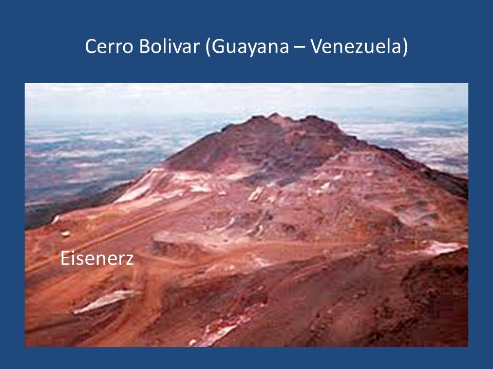 Cerro Bolivar (Guayana – Venezuela) Eisenerz