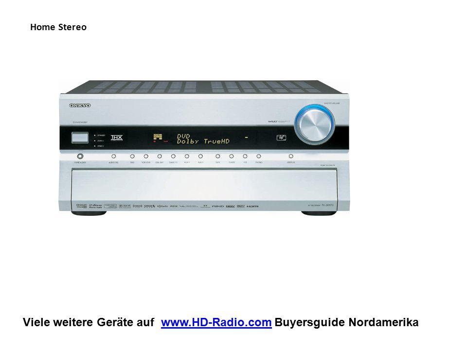Viele weitere Geräte auf www.HD-Radio.com Buyersguide Nordamerikawww.HD-Radio.com Car Audio