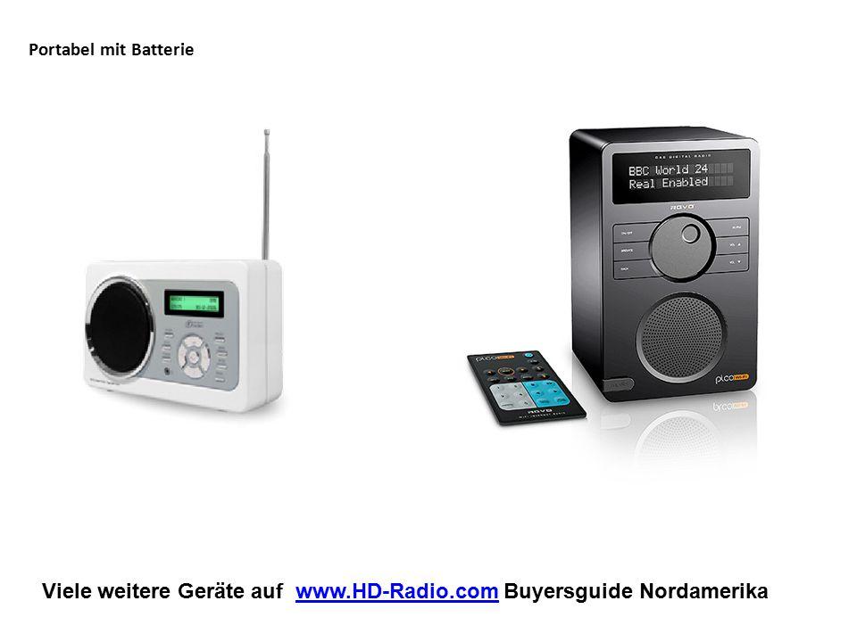 Viele weitere Geräte auf www.HD-Radio.com Buyersguide Nordamerikawww.HD-Radio.com Portabel mit Batterie