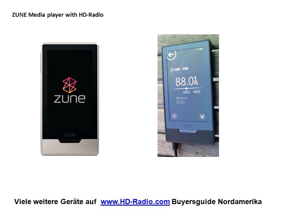 Viele weitere Geräte auf www.HD-Radio.com Buyersguide Nordamerikawww.HD-Radio.com iPhone and iPod HD-Radio Adaptor