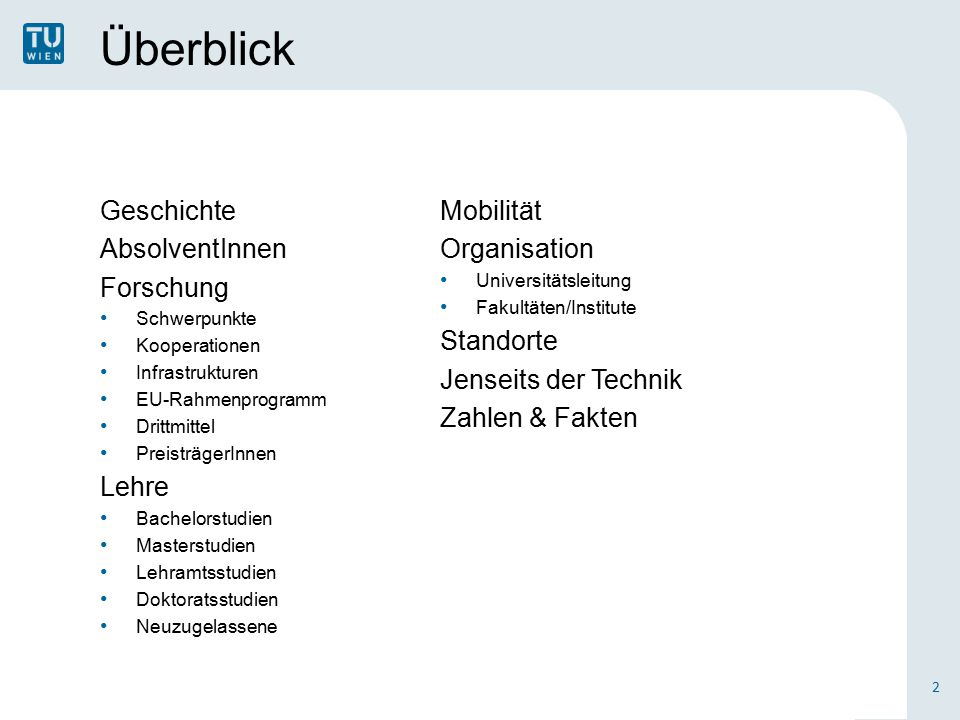 Forschung Infrastrukturen DMQT (Designed Matter & Quantum Technologies) MCC (Materials Characterization Center) X-ray Center Surface Analytics Science Center USTEM (Center for Electron Microscopy) RES (Robust Embedded Systems) Tieftemperaturanlagen TRIGA Mark-II (Reaktor) Vienna Scientific Cluster (High Performance Computing) ZMNS (Center for Micro- and Nanostructures) 13
