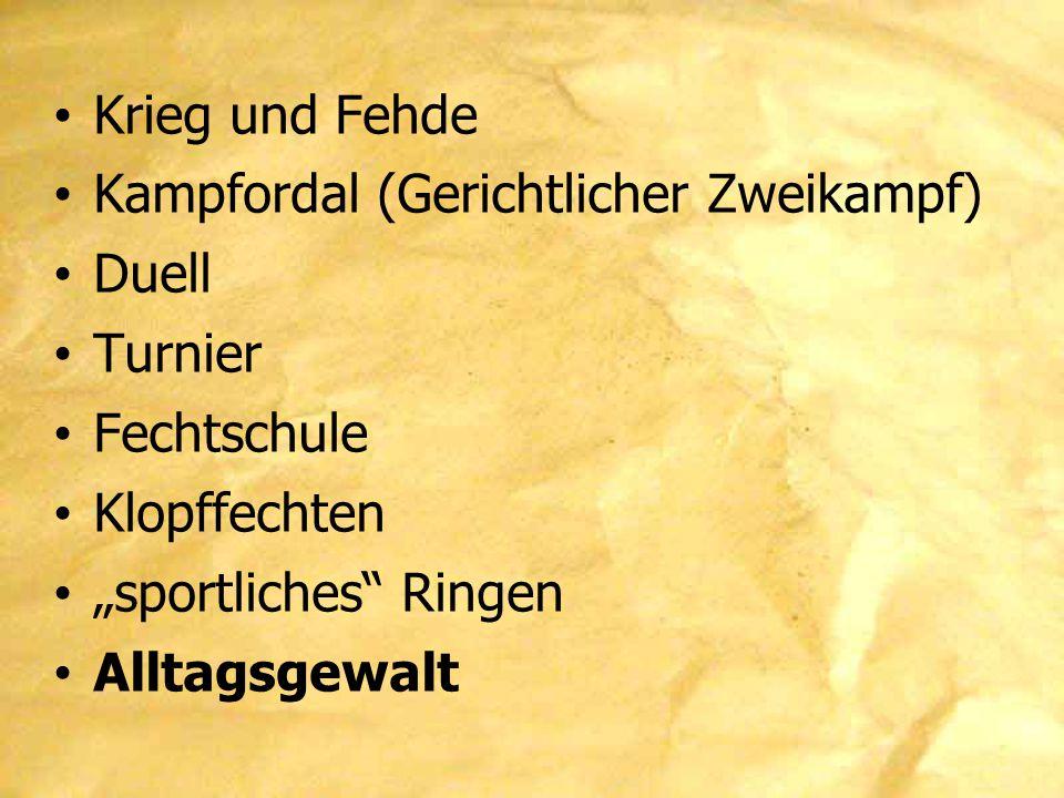 """Krieg und Fehde Kampfordal (Gerichtlicher Zweikampf) Duell Turnier Fechtschule Klopffechten """"sportliches"""" Ringen Alltagsgewalt"""
