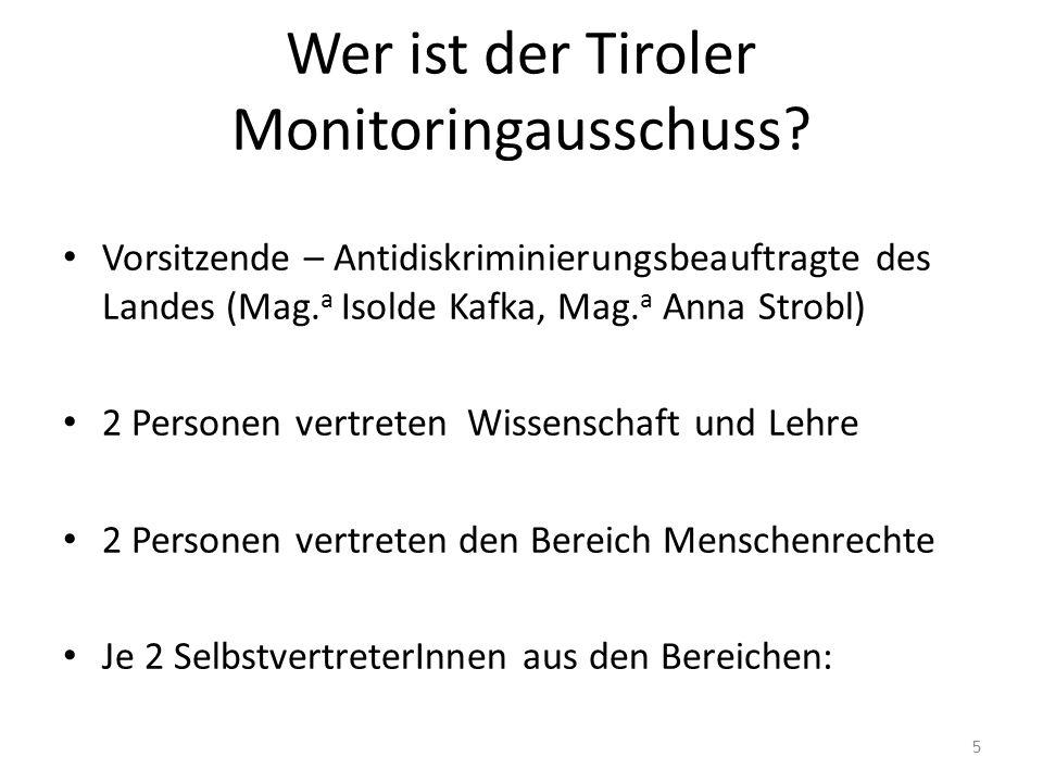 Wer ist der Tiroler Monitoringausschuss.