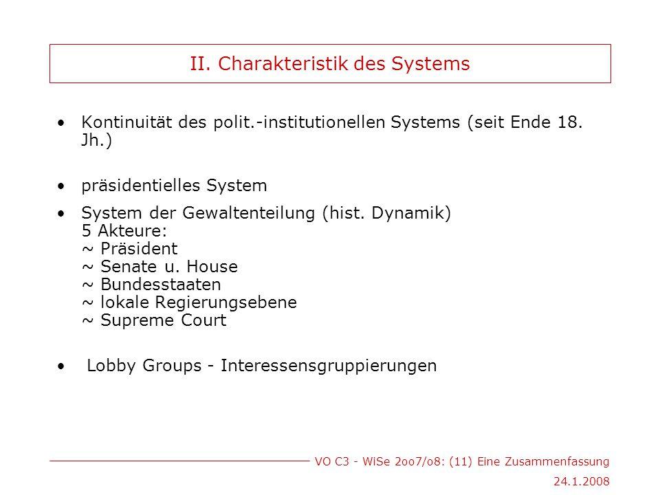 VO C3 - WiSe 2oo7/o8: (11) Eine Zusammenfassung 24.1.2008 II.