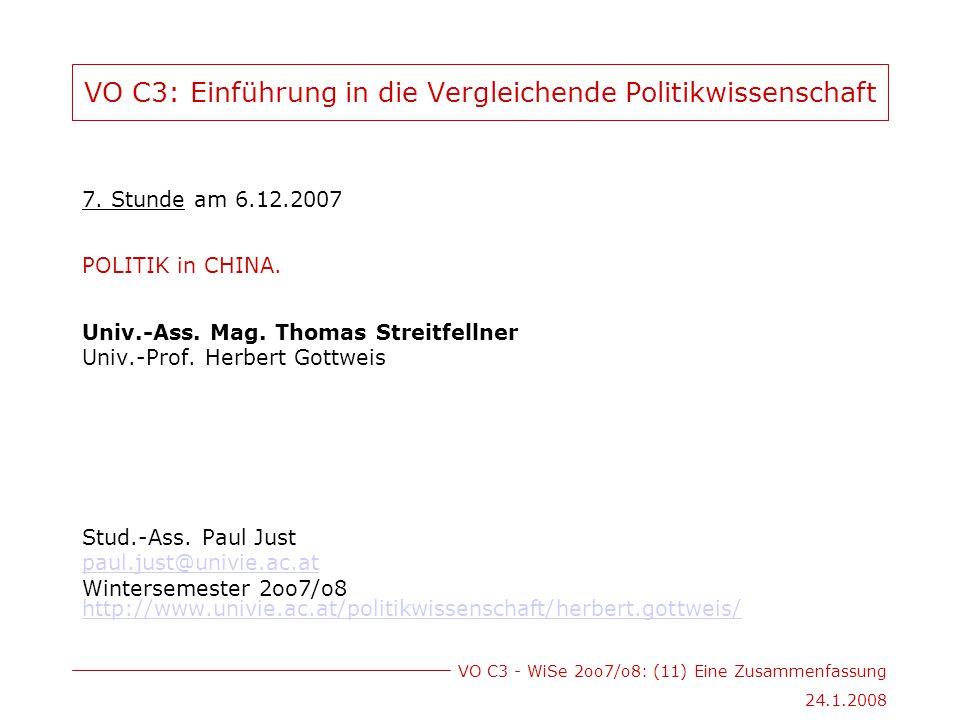 VO C3 - WiSe 2oo7/o8: (11) Eine Zusammenfassung 24.1.2008 VO C3: Einführung in die Vergleichende Politikwissenschaft 7.